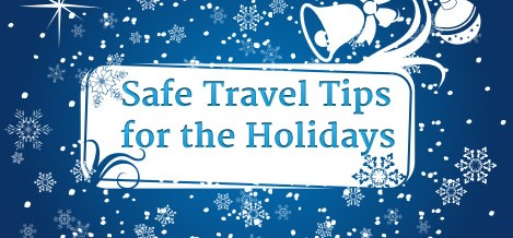 Safe Travels for The Holidays